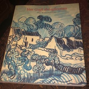 Van Gogh draughtsman THE MASTERPIECES